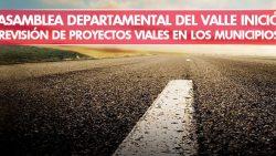 Revisión de proyectos viales en los municipios.